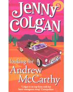 Looking for Andrew McCarthy - Jenny Colgan