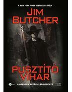 Pusztító vihar - Jim Butcher