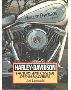 Harley-Davidson - Factory and Custom Dream Machines - Jim Lensveld