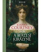 A walesi királyné - Joanna Courtney