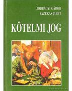 Kötelmi jog - Jobbágyi Gábor, Fazekas Judit