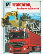 Traktorok, kamionok, buldózerek - Jochen Seifert