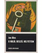A halál beszél helyettem - Joe Alex