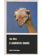 A labirintus úrnője - Joe Alex