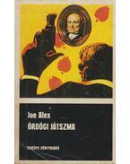 Ördögi játszma - Joe Alex