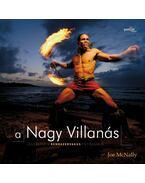 A Nagy Villanás - Jegyzetek a rendszervakus fotózásról - Joe McNally