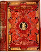 Goethes Werke IV. (gótbetűs) - Johann Wolfgang Goethe