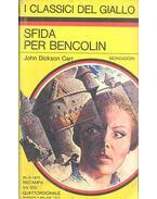 Sfida per Bencolin - John Dickson Carr