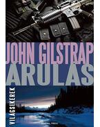 Árulás - John Gilstrap