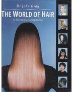 The World of Hair - John Gray