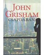 Csapdában - John Grisham