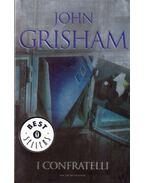 I confratelli - John Grisham