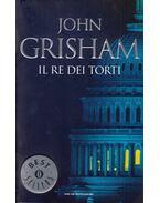 Il re dei torti - John Grisham