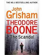Theodore Boone-The Scandal - John Grisham
