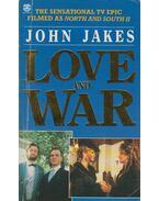 Love and War - John Jakes