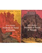 Incidents of Travel in Yucatan I-II. - John L. Stephens
