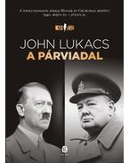 A párviadal - John Lukacs