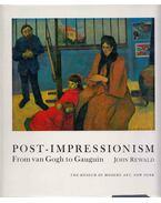 Post-Impressionism from van Gogh to Gauguin - John Rewald