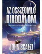 Az összeomló birodalom - John Scalzi