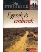 Egerek és emberek - John Steinbeck
