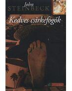 Kedves csirkefogók - John Steinbeck