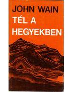 Tél a hegyekben - John Wain
