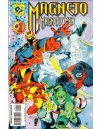 Magneto and his Magnetic Men Vol. 1. No. 1 - Jones, Gerard, Matsuda, Jeff