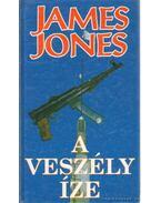A veszély íze - Jones, James