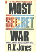 Most Secret War - JONES, R. V.