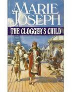 The Clogger's Child - JOSEPH, MARIE