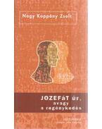 Jozefát úr, avagy a regénykedés (dedikált)