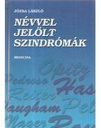 Névvel jelölt szindrómák - Józsa László