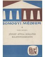 József Attila kiállítás Balatonszárszón