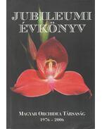Magyar Orchidea Társaság Jubileumi Évkönyv 1976-2006