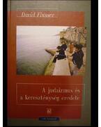 A judaizmus és a kereszténység eredete - Flusser, David