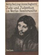 Jude und Judentum im Werke Rembrandts