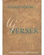 Új versek - Juhász Ferenc
