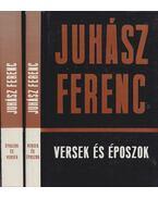 Versek és époszok - Époszok és versek I-II. kötet - Juhász Ferenc