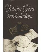 Juhász Géza levelesládája - Juhász Gézáné, Juhász Géza