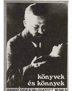 Könyvek és könnyek - Juhász Gyula