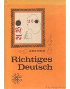 Richtiges Deutsch - Juhász János