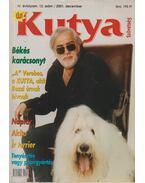 Kutya Szövetség IV. évf. 2001/12. szám - Juhász László