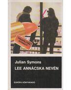Lee Annácska nevén - Julian Symons