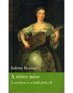 A véres mise - Juliette Benzoni