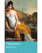 Válaszúton - Juliette Benzoni
