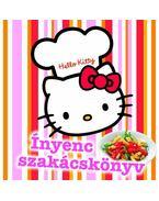 Hello Kitty Ínyenc szakácskönyv - Justh Szilvia
