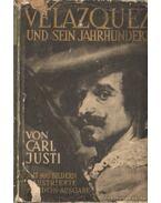 Diego Velazquez und sein Jahrhundert - Justi, Carl