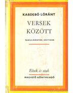 Versek között - Kabdebó Lóránt