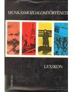 Munkásmozgalomtörténeti lexikon - Kabos Ernő (szerk.), Bassa Endre, Vass Henrik, Vértes Róbert