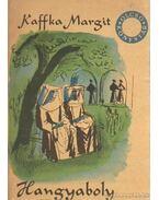 Hangyaboly - Kaffka Margit
